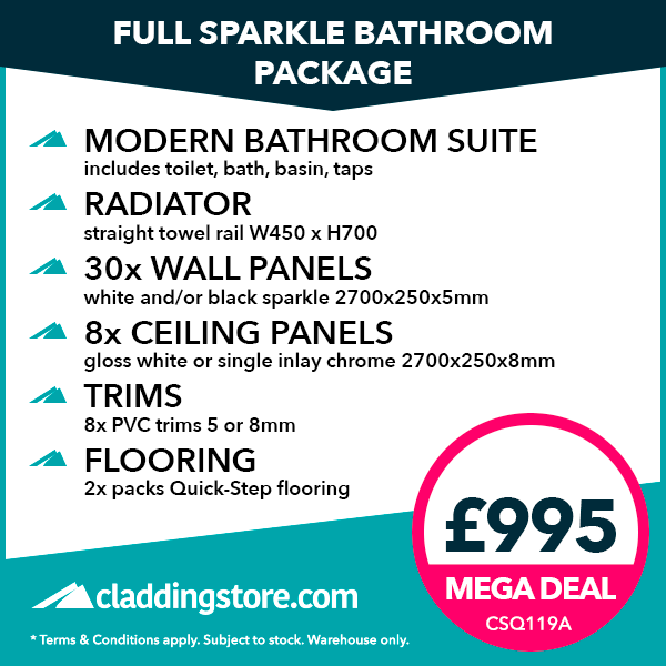 Full Sparkle Cladding Bathroom Package: MODERN BATHROOM SUITE includes toilet, bath, basin, taps RADIATOR straight towel rail W450 x H700 30x WALL PANELS white and/or black sparkle 2700x250x5mm 8x CEILING PANELS gloss white or single inlay chrome 2700x250x8mm TRIMS 8x PVC trims 5 or 8mm FLOORING 2x packs Quick-Step flooring.